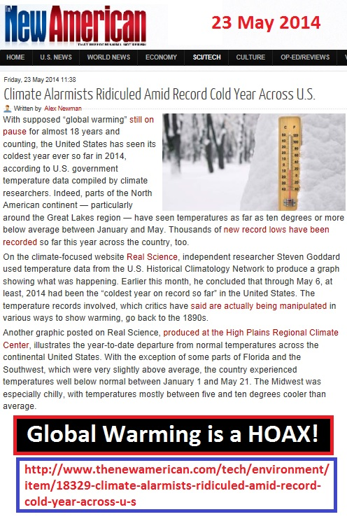 http://www.thenewamerican.com/tech/environment/item/18329-climate-alarmists-ridiculed-amid-record-cold-year-across-u-s