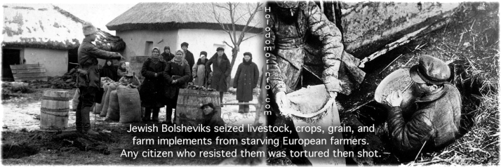 jewish-bolsheviks-seized-livestock-crops-grain-and-farm-implements